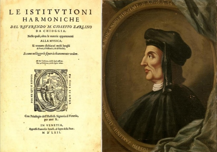 Gioseffe Zarlino - The father of harmony - 1562 Venetian music school